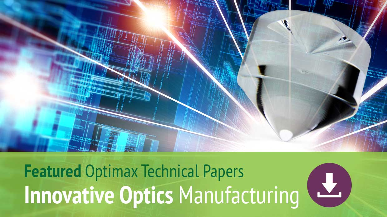 Innovative Optics Manufacturing - Technical Papers