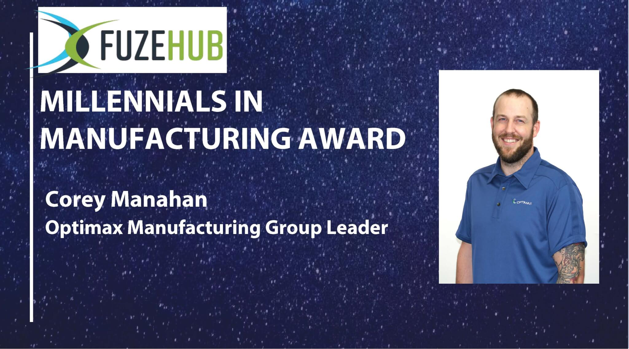 Corey Manahan millennials in manufacturing award