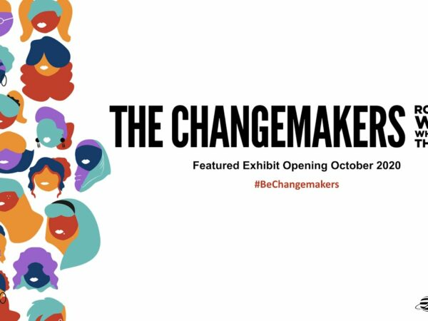 the changemakers featured exhibit logo RMSC