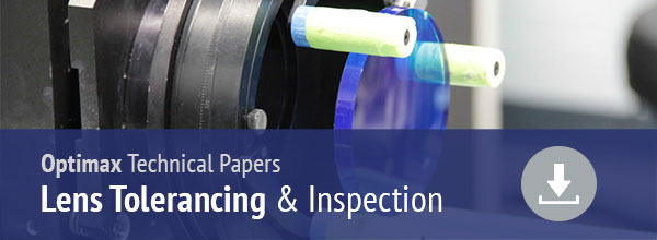 Lens Tolerancing & Inspection Technical Papers